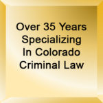 Best Colorado Criminal Defense Lawyer - H. Michael Steinberg